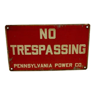 "Vintage Porcelain ""No Trespassing"" Sign, Circa 1930"