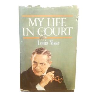 Louis Nizer My Life in Court Book