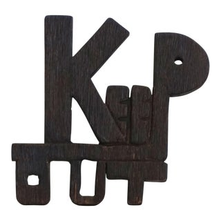 """1970s """"Keep Out"""" Hand Carved Sign"""