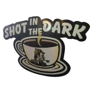 Shot in Dark Sherlock Holmes Coffee Sign Vintage