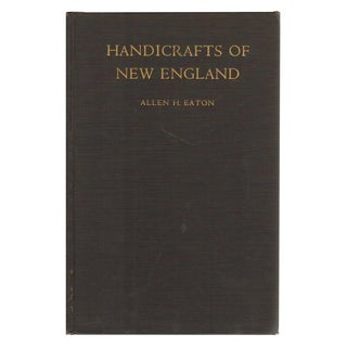 """Handicrafts of New England"" by Allen H. Eaton"