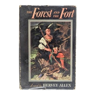 The Forest and the Fort by Hervey Allen