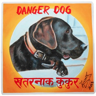 Nepalese Danger Dog Hand-Painted Sign