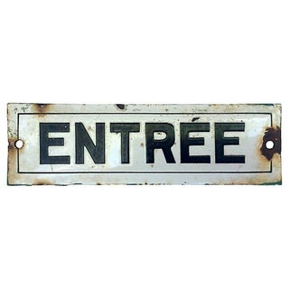 Antique French Entrée Enamel Sign