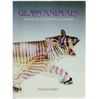 Glass Animals: 3,500 Years Of Artistry Book