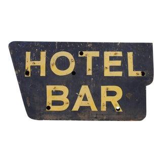 """Vintage """"HOTEL BAR"""" Sign"""