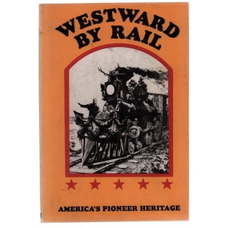 Westward by Rail: The New Route to the East