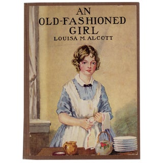 """1920 """"An Old-Fashioned Girl"""" by Louisa M. Alcott"""