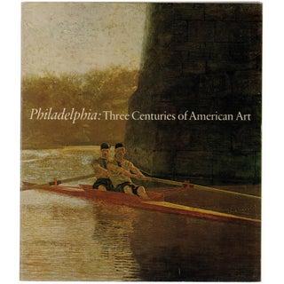 Philadelphia: Centuries of American Art
