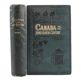 """Progress of Canada in the 19th Century"" 1900 Book"