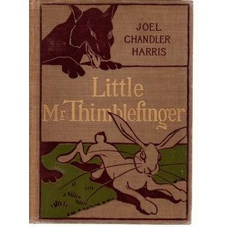 'Little Mr. Thimblefinger' by Joel Chandler Harris