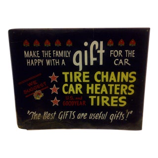 "Vintage Automobile Tire Store Sign ""Gift for the Car"" Circa 1940"