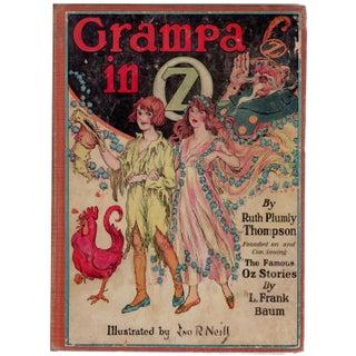 """Grampa in Oz"" First Edition Book Circa 1924"