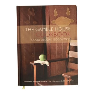 The Gamble House Cookbook