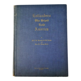 1942 Vintage Hollanders Who Helped Build America History Book