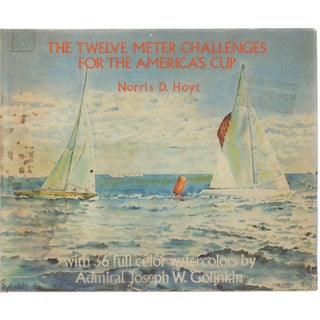 The Twelve Meter Challenges for the America's Cup Book