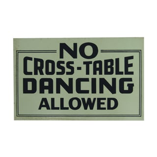 'No Cross-Table Dancing Allowed' Sign