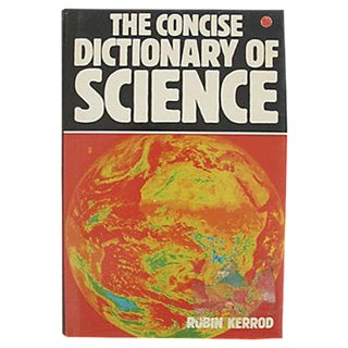 The Concise Dictionary of Science by Robin Kerrod