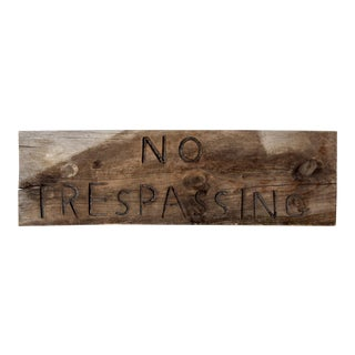 vintage No Trespassing sign