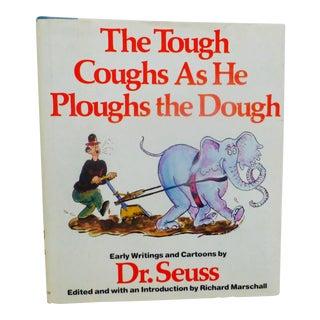 The Tough Coughs as He Ploughs the Dough Dr. Seuss