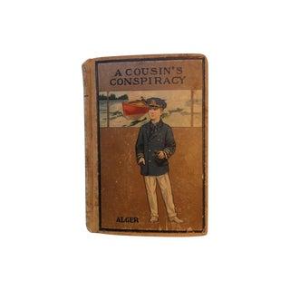 A Cousin's Conspiracy by Horatio Alger Book, 1925