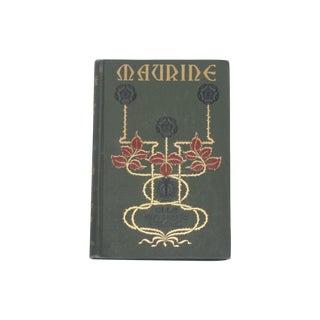 Antique 'Maurine' 1st Edition Book