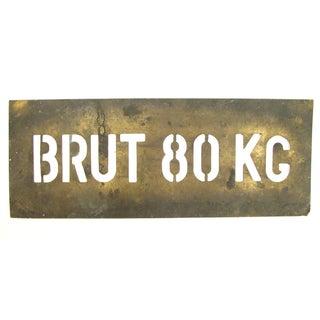 """Vintage French """"Brut 80 KG"""" Brass Stencil"""