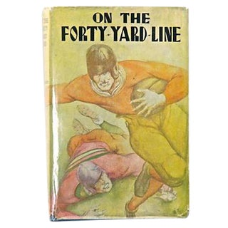 On the Forty-Yard-Line Vintage Book