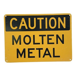 Industrial Caution Molten Metal Sign