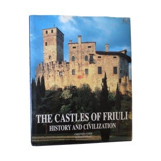 The Castles of Friuli Illustrated 1st Print