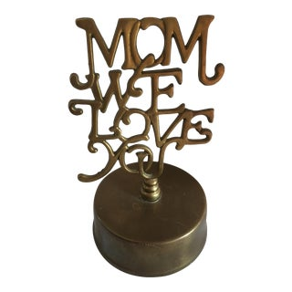 Vintage Brass 'Mom We Love You' Paper Weight