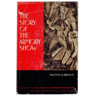 """The Story of The Armory Show"" Hardcover Book by Milton W. Brown"