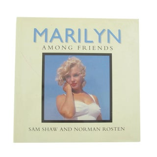 Marilyn: Among Friends by S. Shaw and N. Rosten