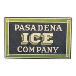 Image of Early Pasadena Ice Company Trade Sign On Board From 1901