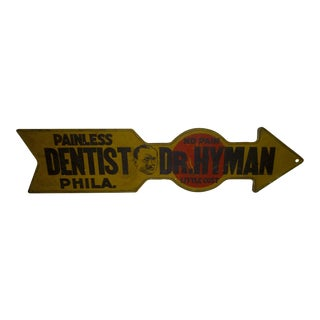 """Painless Dentist - Dr. Hyman"" Vintage Metal Sign Circa 1930"