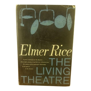 First Edition 'The Living Theatre' by Elmer Rice