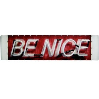Be Nice Neon Sign