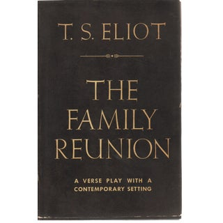 TS Eliot's The Family Reunion