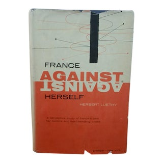 France Against Herself by Herbert Luethy