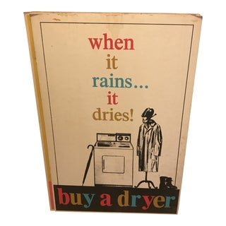 "1950s Vintage ""When It Rains It Dries"" Sign"
