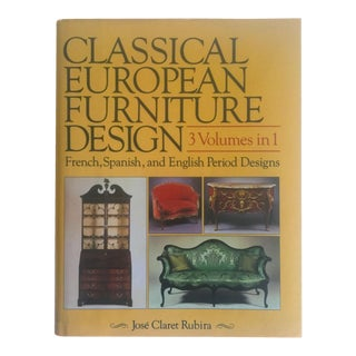 """Classical European Furniture Design"" 3 Volumes In 1 Hardcover Vintage Book"