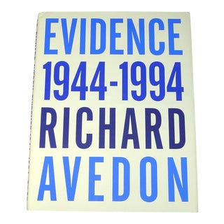 Richard Avedon: Evidence, 1944-1994 1st Edition