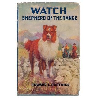 """Watch: Shepherd of the Range"" Hardcover C. 1939"