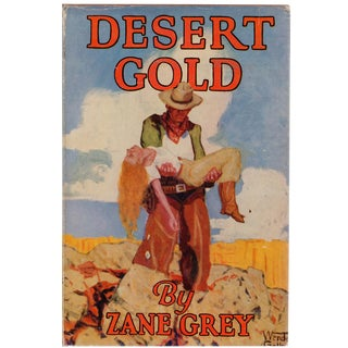 'Desert Gold' Book by Zane Grey