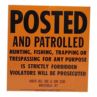 New York Fishing & Game Posted Sign