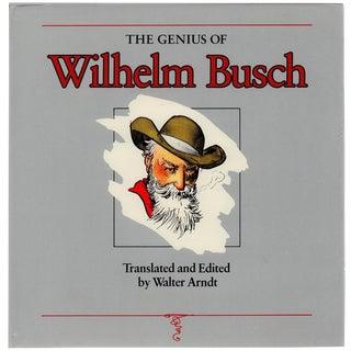 """""""The Genius of Wilhelm Busch"""" by Walter Arndt"""