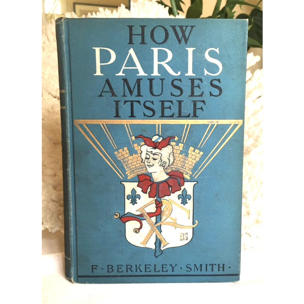 How Paris Amuses Itself - Image 3 of 3