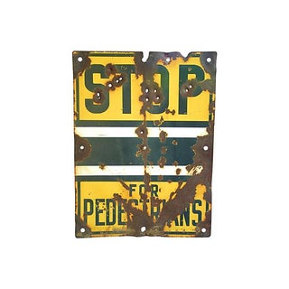 Yellow Metal 1940s Stop for Pedestrians Sign
