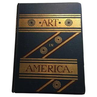 Art in America Antique Hardcover Book, 1880