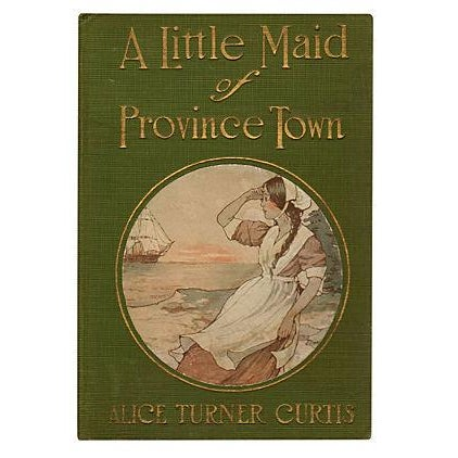 A Little Maid of Province Town - Image 1 of 3